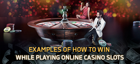 Playing Online Slots: How to Win (Examples and Cheats)