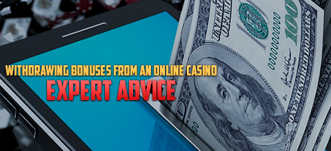 How to withdraw your bonus from online casinos