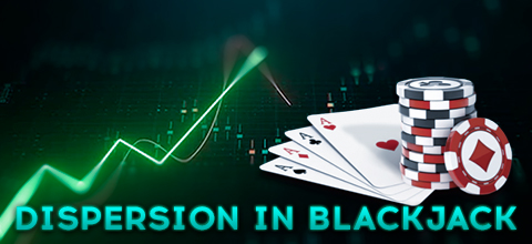 Important Facts about Blackjack and Dispersion