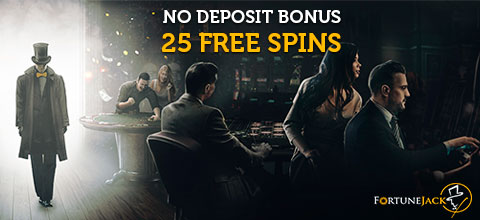 No Deposit Bonus - 25 free spins from FortuneJack Casino