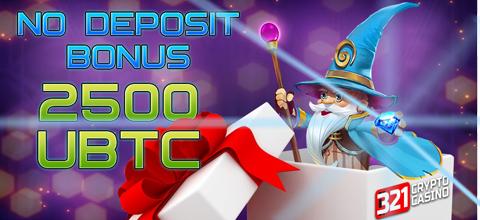 No Deposit Bonus 2500 uBTC at 321CryptoCasino