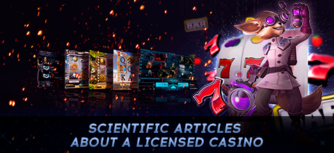 Scientific articles about a licensed casino