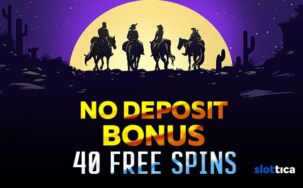No Deposit Bonus online casino � 40 free spins from Slottica Casino