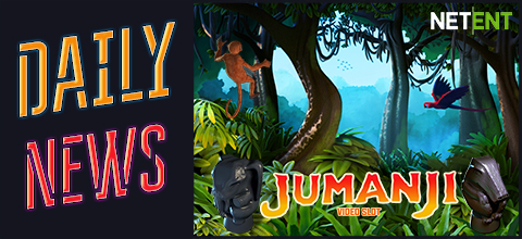 Daily News: Legendary Jumanji is a new slot from NetEnt