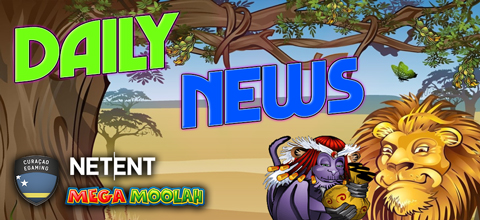 Daily News: Mega Moolah Jackpot, tighter licensing in Curacao and free live dealer games in Netent
