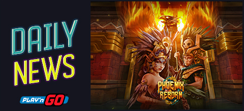 Daily News: Phoenix Reborn new slot from Play'n GO